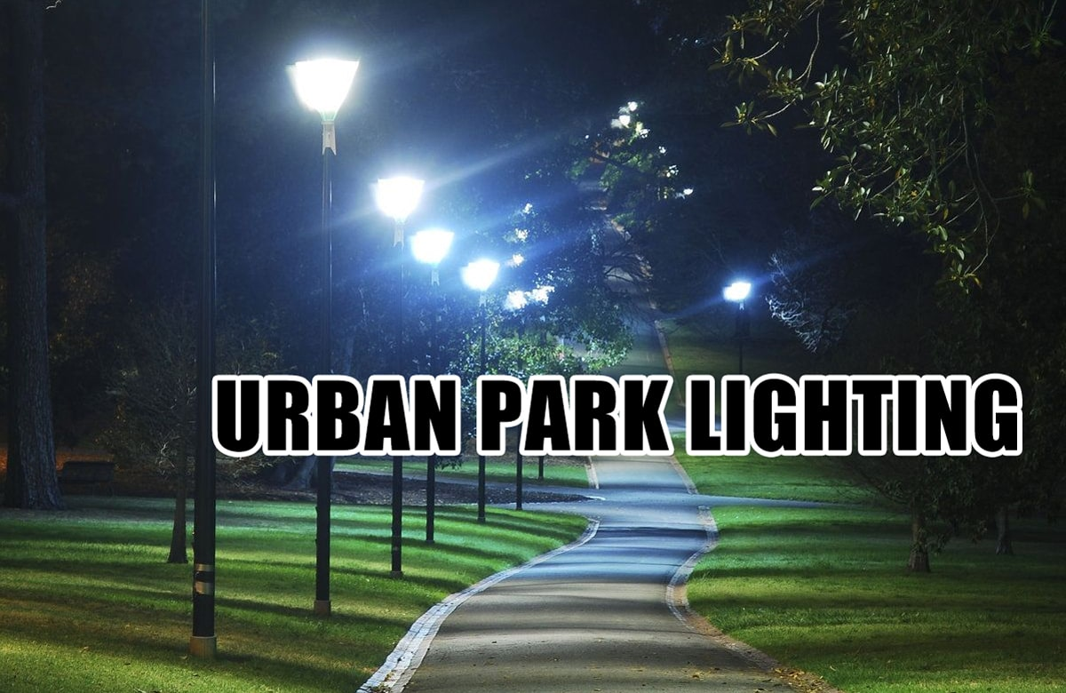 How to Correctly Choose the Landscape Street Lights for Urban Park and Courtyards in 2021?cid=191