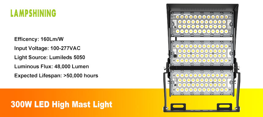 300W LED high mast light show