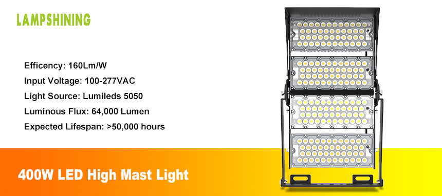 400w LED high mast flood light show and Performance introduced